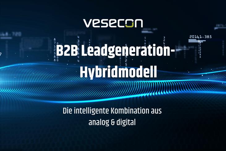 B2B Leadgeneration Hybridmodell